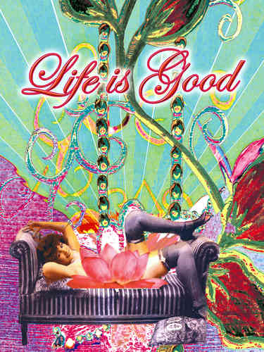 "LovingColors Giclee "" Life is Good """