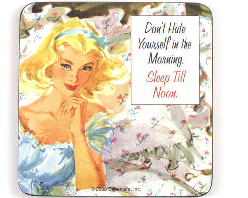 "Dessous-de-bouteille ""Don't hate yourself in the morning"""
