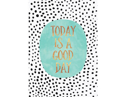 "Postkarte ""Today is a good day"""